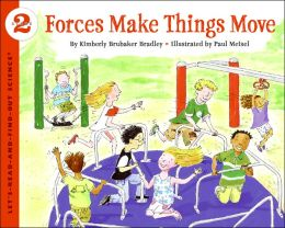 Force Makes Things Move (Let's-Read-and-Find-out Science Series)