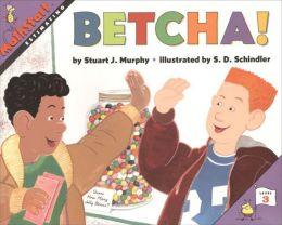 Betcha!: Estimating (MathStart 3 Series)