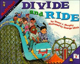 Divide and Ride: Dividing (MathStart 3 Series)