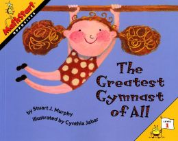 The Greatest Gymnast of All: Opposites (MathStart 1 Series)