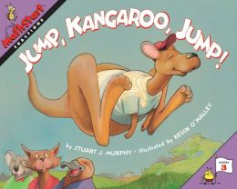 Jump, Kangaroo, Jump!: Fractions (MathStart 3 Series)
