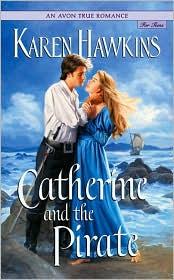 Catherine and the Pirate (Avon True Romance)