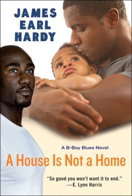 House Is Not a Home (B-Boys Blues Series)