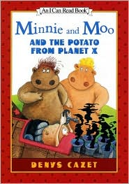 Minnie and Moo and the Potato from Planet X (Minnie and Moo Series)