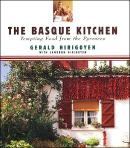 Basque Kitchen: Tempting Food from the Pyrenees
