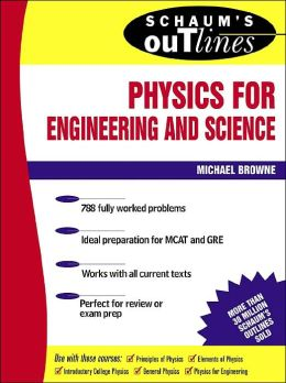 Schaum's Outline of Physics for Engineering & Science