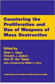 Countering the Proliferation and Use of Weapons of Mass Destruction