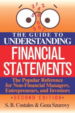 The Guide To Understanding Financial Statements
