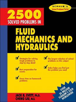 Schaum's 2500 Solved Problems in Fluid Mechanics & Hydraulics