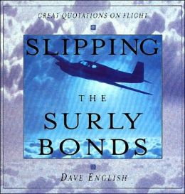 Slipping the Surly Bonds: Great Flying Quotations