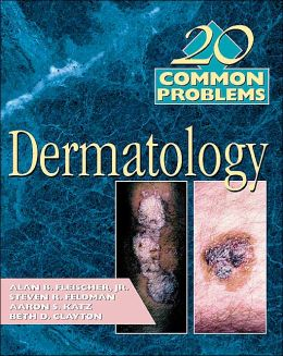 20 Common Problems in Dermatology