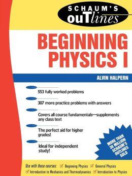Schaum's Outline of Preparatory Physics 1: Mechanics & Heat