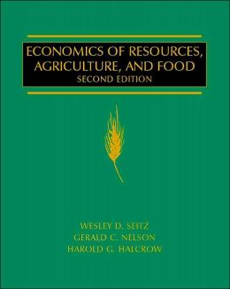 Economics of Resources, Agriculture, and Food (Agricultural Economics Series)