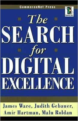 The Search for Digital Excellence