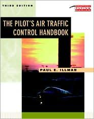 The Pilot's Air Traffic Control Handbook