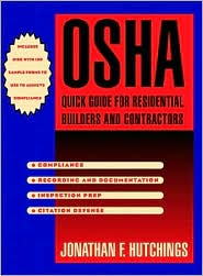 OSHA Quick Guide for Resdential Builders and Contractors