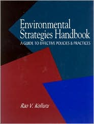 Environmental Strategies Handbook: A Guide to Effective Policies and Practices