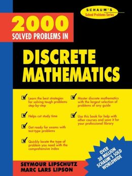Schaum's 2000 Solved Problems in Discrete Mathematics