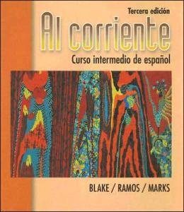 Al Corriente: Curso Intermedio de Espanol