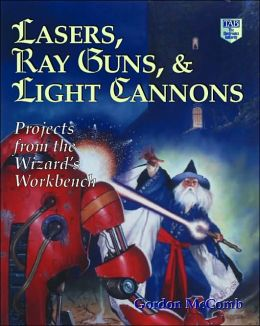 Lasers, Ray Guns and Light Cannons