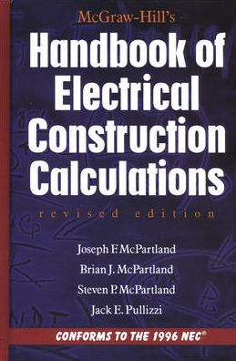 McGraw-Hill Handbook of Electrical Construction Calculations, Revised Edition