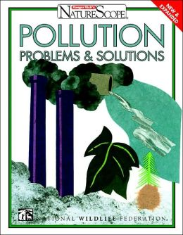 Pollution: Problems and Solutions