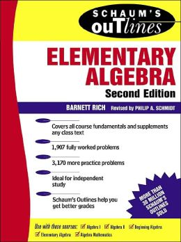 Schaum's Outline of Theory & Problems of Elementary Algebra