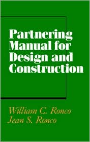 Partnering Manual for Design and Construction