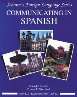 Schaum's Outline Communicating in Spanish