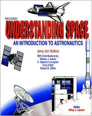 Understanding Space: An Introduction to Astronautics