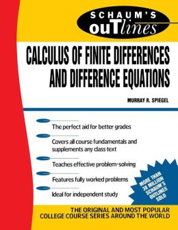 Schaum's Outline of Calculus of Finite Differences & Differential Equations