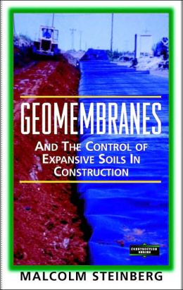 Geomembranes and the Control of Expansive Soils