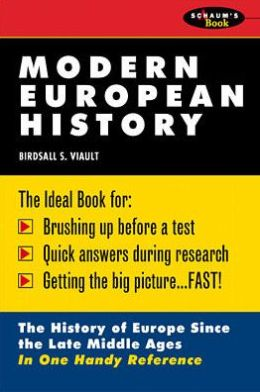 Modern European History: The History of Europe Since the Late Middle Ages