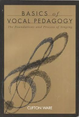 Basics of Vocal Pedagogy