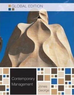 Contemporary Management. Gareth R. Jones, Jennifer George