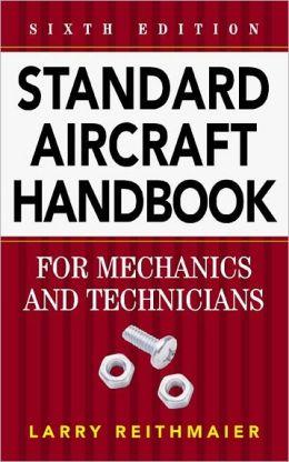 Standard Aircraft Handbook for Mechanics and Technicians