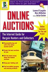 Online Auctions: The Internet Guide for Bargain Hunters and Collectors