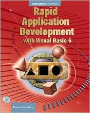 Rapid Applications Development with Visual Basic 6