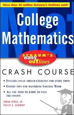 Schaum's Easy Outline: College Mathematics