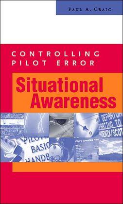 Controlling Pilot Error: Situational Awareness