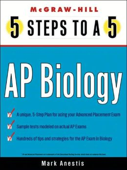 5 Steps to a 5 on the Advanced Placement Examinations: Biology
