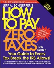 How To Pay Zero Taxes, 2002 Edition