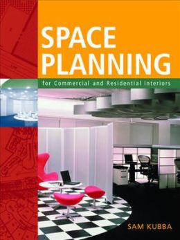 Space Planning for Commercial and Residential Interiors