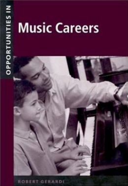 Opportunities In Music Careers, Revised Edition
