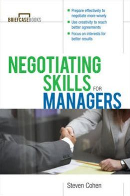 Negotiating Skills for Managers (Briefcase Books Series)