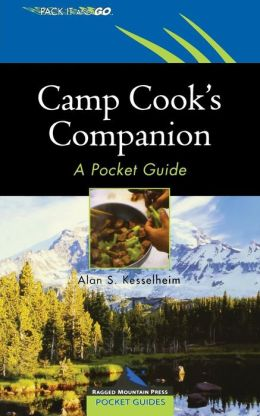 Camp Cook's Companion : A Pocket Guide