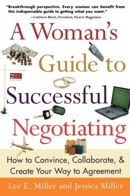 Woman's Guide To Successful Negotiating