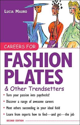 Careers for Fashion Plates and Other Trendsetters