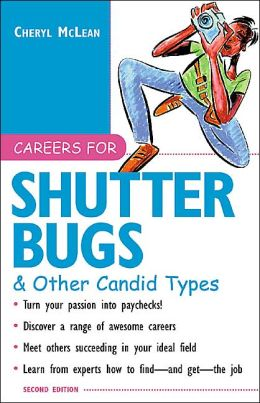 Careers for Shutterbugs and Other Candid Types, 2nd Ed.
