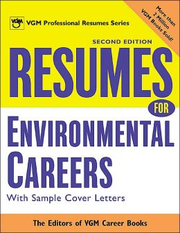 Resumes for Environmental Careers, 2nd Ed.